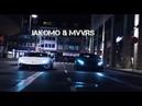 Jakomo MVVRS - Сучки, Тачки, Лавэ..[VIDEO 2018]