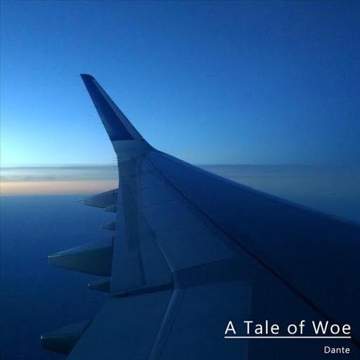 Dante альбом A Tale of Woe