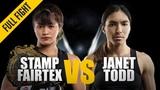 ONE Full Fight Stamp Fairtex vs. Janet Todd Making History February 2019