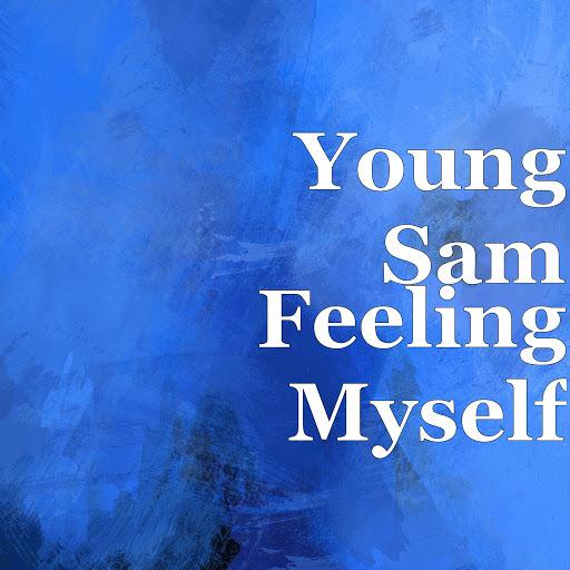 Young Sam альбом Feeling Myself