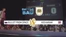 Bullet From Space vs Kid Karam SEMI FINAL Battle Bad 2018