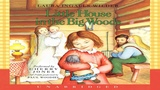 Little House in the Big Woods Audiobook Book 1
