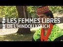 Les femmes libres de l'Hindou Kouch ARTE