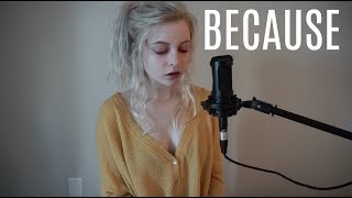 Because - The Beatles (Holly Henry Cover) Acappella