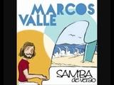 MARCOS VALLE Samba De Verao (version)