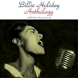 Billie Holiday альбом Billie Holiday Anthology
