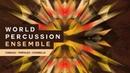 World Percussion Ensemble live loops samples