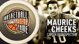 Maurice Cheeks Hall of Fame Career Retrospective