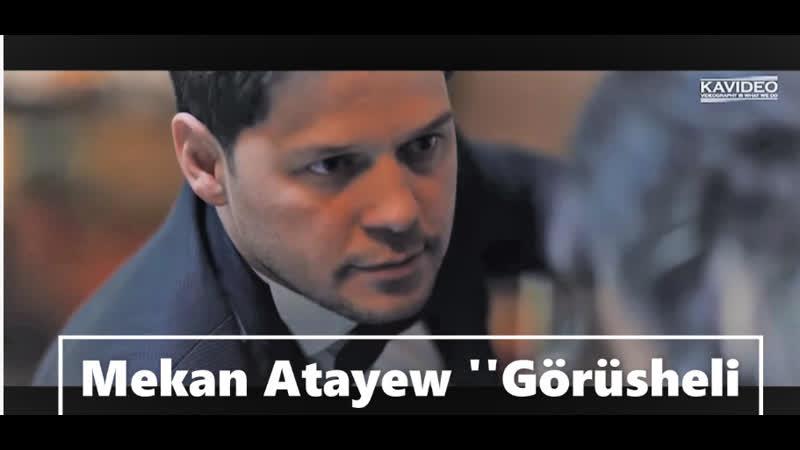 Mekan Atayew - Görüsheli (new clip Full HD) 2019