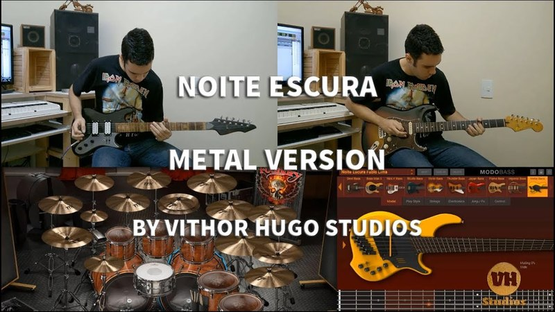 Noite Escura - Fabio Lima - (Metal Version) by Vithor Hugo Studios