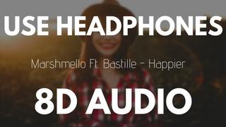 Marshmello ft. Bastille - Happier (8D AUDIO)