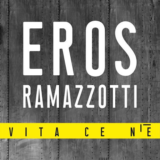 Eros Ramazzotti альбом Vita Ce N'è