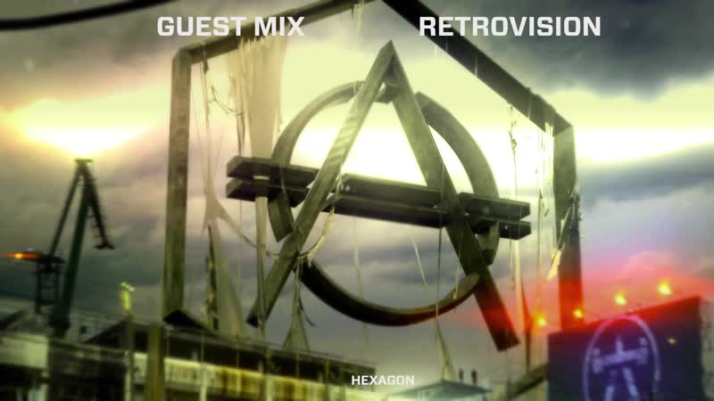 Retrovision - HEXAGON Guest Mix 003