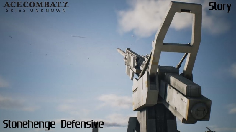 ACE COMBAT™ 7 SKIES UNKNOWN Story - 12 Stonehenge Defensive