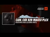 Carl Cox b2b Maceo Plex - Resistance Ibiza (Closing Party) #Periscope #Techno #music