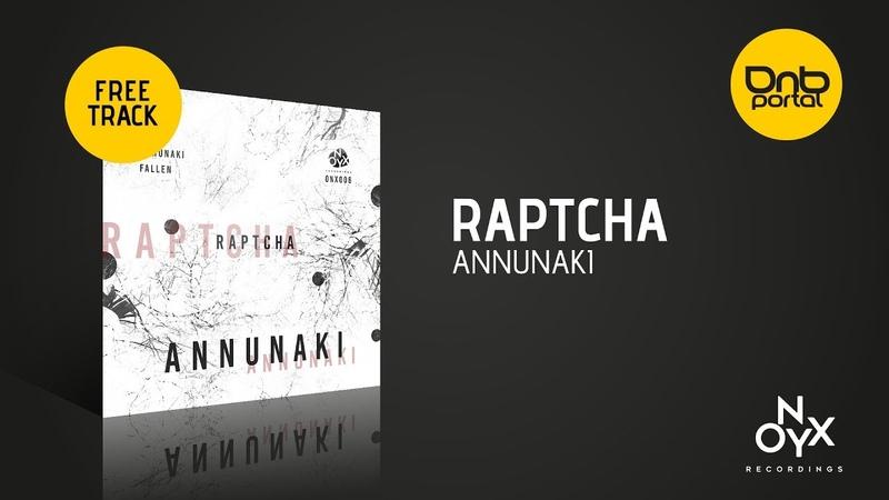 Raptcha - Annunaki [Onyx Recordings] [Free]