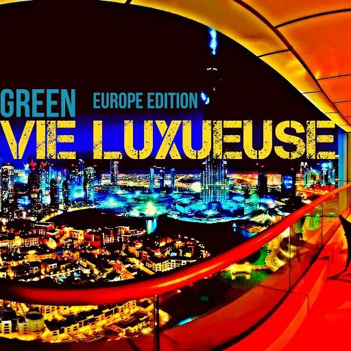 Green альбом Vie Luxueuse (Europe Edition)