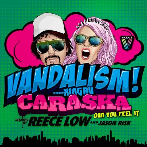Vandalism альбом Caraska [Can You Feel It]
