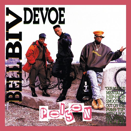 Bell Biv Devoe альбом Poison (Expanded)