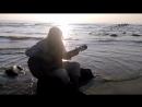 Следуя за Волнами - Michael Lotus, guitar improvisation, camera: Margarita Dushevnaya