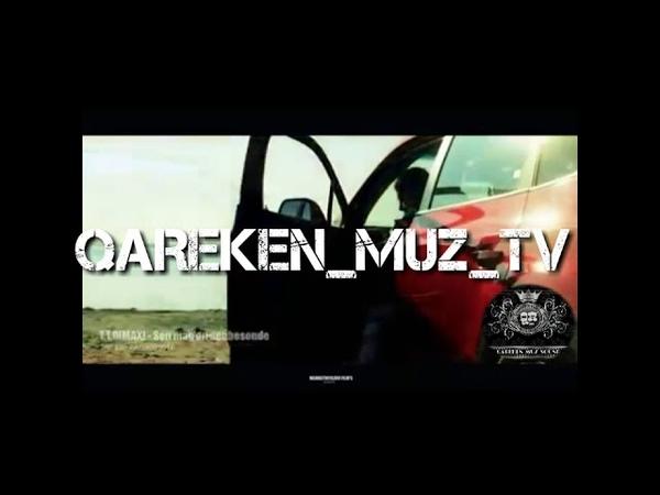 MAX.T.T.O qareken_muz.tv