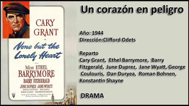 Un corazón en peligro Cary Grant 1944