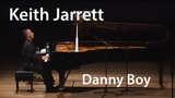 Keith Jarrett - Danny Boy