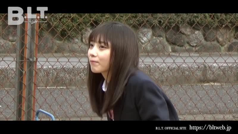 【B.L.T.】graduation2019 高校卒業 乃木坂46・与田祐希 メイキング動画Part1