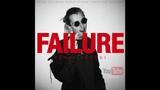 FAILURE PROD. XEROGI - YOUTUBE EXCLUSIVE