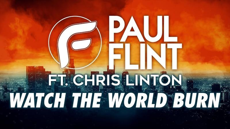 Paul Flint Watch The World Burn