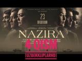 NAZIRA 4-qism (yangi uzbek serial ) 2018 HD [UzbekKliplarHD]
