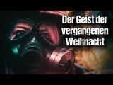 Der Geist der vergangenen Weihnacht German Creepypasta (Grusel, Horror, H