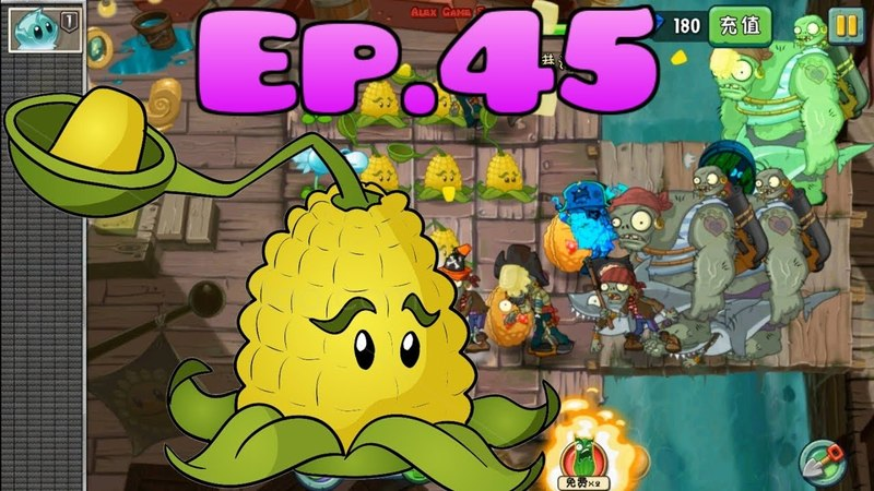 Plants vs Zombies 2 Chinese version Unlocked 5 new Plants Pirate Seas Day 20 Ep 45