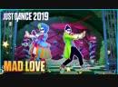 Just Dance 2019 | Маd Lоvе - Sеаn Раul, Dаvid Guеttа Ft. Весky G | Just Dance Ultimate [PC]