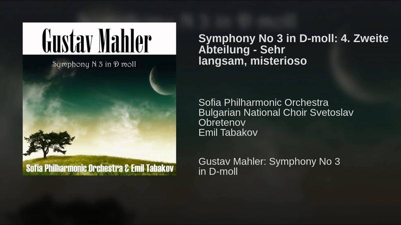 Symphony No 3 in D-moll: 4. Zweite Abteilung - Sehr langsam, misterioso