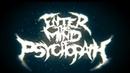 Enter the Mind of Psychopath Усмерть LYRIC VIDEO