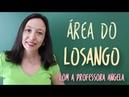 Área do Losango - Vivendo a Matemática - Professora Angela