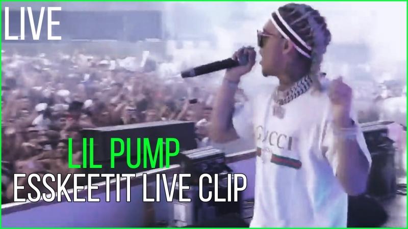 LIL PUMP LIVE ESSKETIT CLIP TOMMOROWLAND 2018