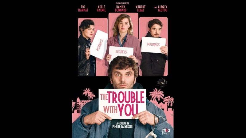 EN LIBERTÉ ! - THE TROUBLE WITH YOU (2017) Streaming VOST US HD720