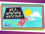 Be a Weather Watcher Science for Kids