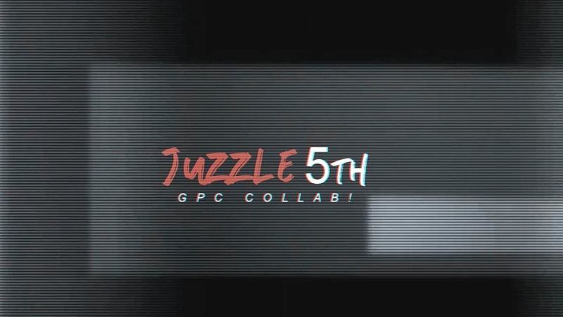 Juzzles 5th GPC Collab