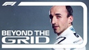 Robert Kubica Interview Beyond The Grid Official F1 Podcast