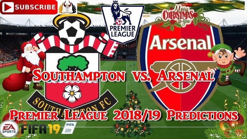 Southampton vs Arsenal | Premier League 2018-19 | Predictions FIFA 19