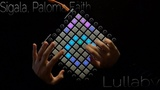 Sigala, Paloma Faith - Lullaby (Disinety Edit) Launchpad Cover, Remake Tommy Tran collab