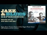Duke Ellington and His Orchestra - Sugar Rum Cherry - Dance of the Sugar-Plum Fairy