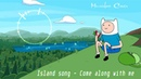 [Music box Cover] Adventure Time - Island song (Come along with me)
