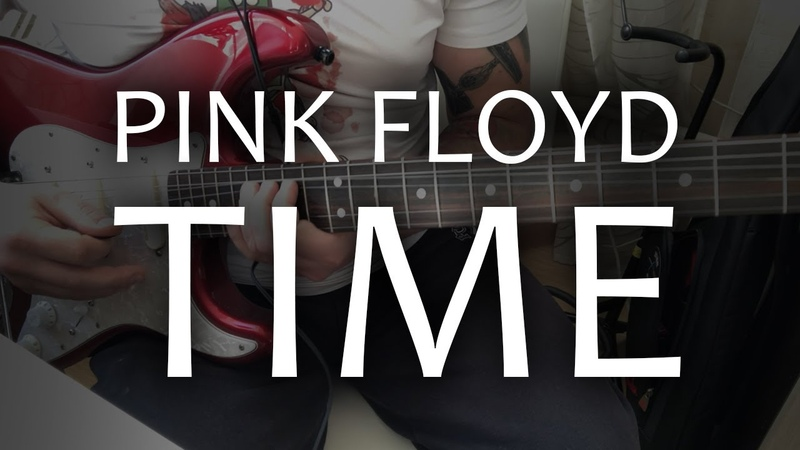 Pink Floyd - Time (Guitar Cover)