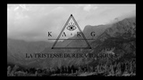 Karg - La tristesse durera toujours feat. Dominik Downfall Of Gaia (Official Music Video)