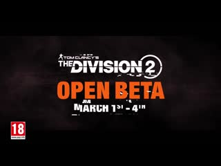 Tom Clancys The Division 2 ¦ Open Beta Trailer ¦ PS4