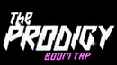 The Prodigy - Boom Tap - Doncaster Dome 15-12-2017
